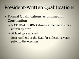 President-Written Qualifications