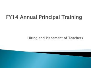 FY14 Annual Principal Training