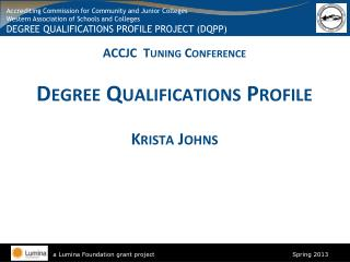 ACCJC  Tuning Conference Degree Qualifications Profile Krista Johns