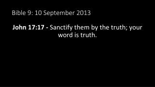 Bible  9 : 10 September 2013