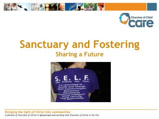 Sanctuary and Fostering Sharing a Future