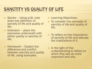 Sanctity  vs  quality of life