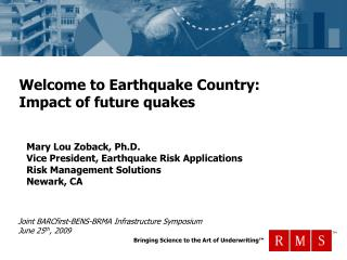 Welcome to Earthquake Country:   Impact of future quakes
