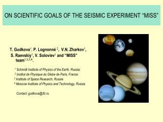"""ON SCIENTIFIC GOALS OF THE SEISMIC EXPERIMENT """"MISS"""""""