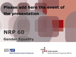Please add here the event  of the presentation NRP 60  Gender Equality
