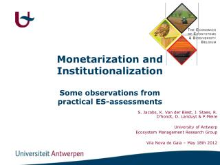 Monetarization and Institutionalization Some observations from practical ES-assessments
