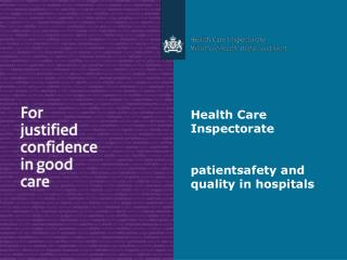 Health Care  Inspectorate  patientsafety  and quality in hospitals