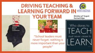Driving Teaching & Learning Forward in your team