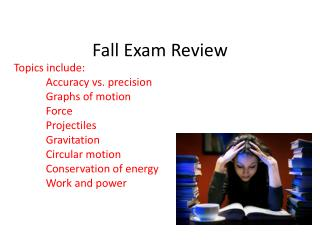 Fall Exam Review