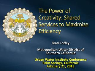 The Power of Creativity: Shared Services to Maximize Efficiency