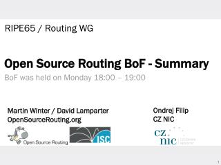 Open Source Routing  BoF  - Summary