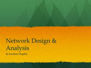 Network Design & Analysis