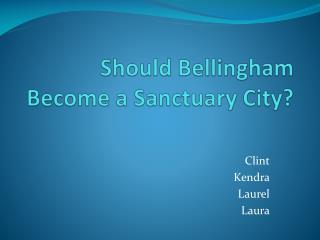 Should Bellingham Become a Sanctuary City?