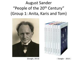 "August Sander ""People of the 20 th  Century"" ( Group 1: Anita, Karis and Tom)"