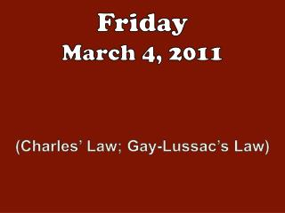 Friday March 4 , 2011
