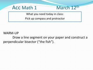 Acc  Math 1           March  12 th