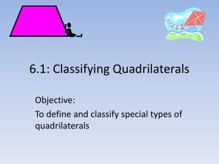 6.1: Classifying Quadrilaterals