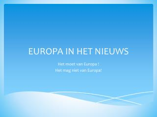EUROPA IN HET NIEUWS