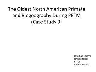 The Oldest North American Primate and Biogeography During  PETM (Case Study 3)