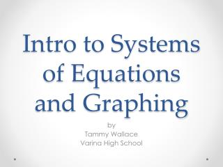 Intro to Systems of Equations and Graphing