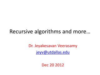 Recursive algorithms and more…