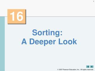 Sorting: A Deeper Look