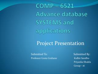 COMP – 6521 Advance database SYSTEMS and applications