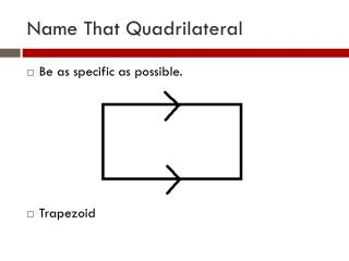 Name That Quadrilateral