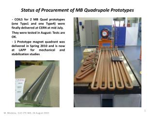 Status of Procurement of MB  Quadrupole  Prototypes
