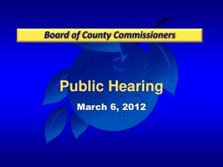 Public Hearing March 6,  2012