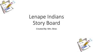 Lenape Indians Story Board