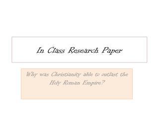 In Class Research Paper