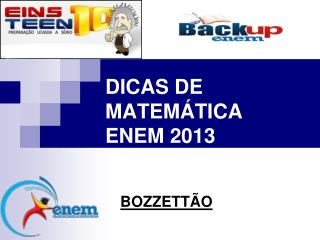 DICAS DE MATEMÁTICA  ENEM 2013