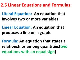 2.5 Linear Equations and Formulas: