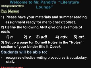 "Welcome to Mr. Pandit's  ""Literature Lounge"""