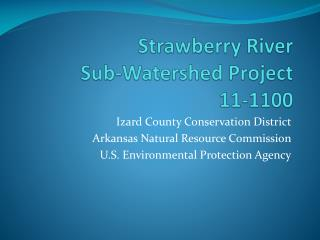 Strawberry River  Sub-Watershed Project 11-1100