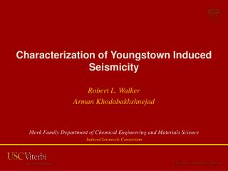Characterization of Youngstown Induced Seismicity