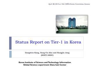 Status Report on Tier-1 in Korea