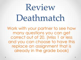 Review  Deathmatch