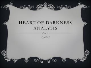 Heart of Darkness Analysis