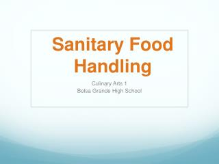 Sanitary Food Handling