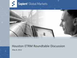Houston ETRM Roundtable Discussion