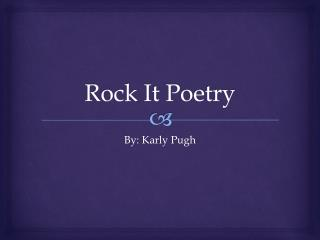 Rock It Poetry