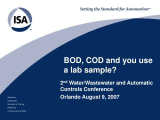 BOD, COD and you use a lab sample