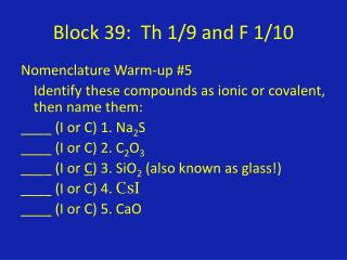 Block 39:   Th  1/9 and F 1/10