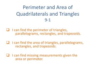 Perimeter and Area of Quadrilaterals and Triangles 9-1