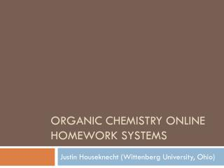 University of texas online chemistry homework