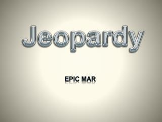 Epic MAR