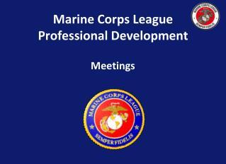 Marine Corps League Professional Development