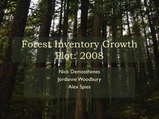 Forest Inventory Growth Plot: 2008